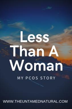 Less Than A Woman