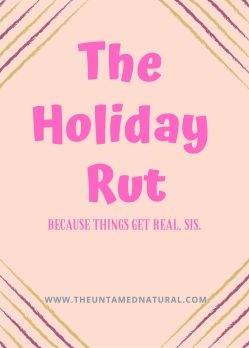 The Holiday Rut